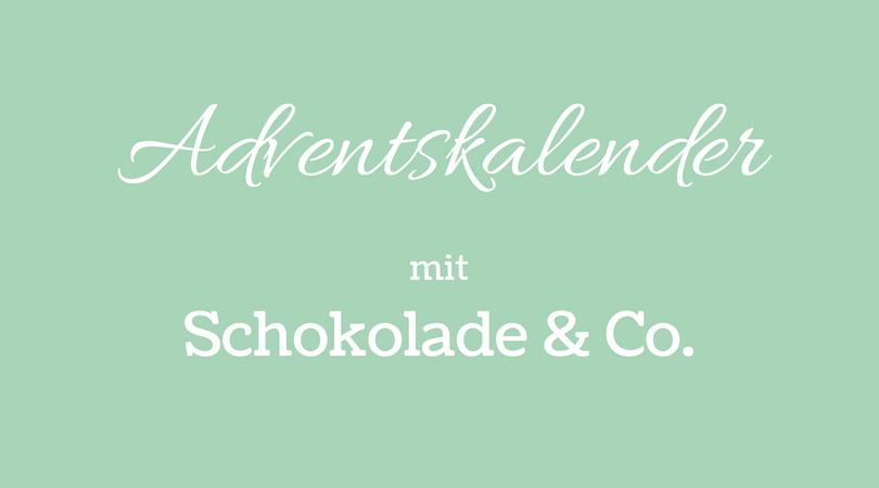 Adventskalender mit Schokolade und Co.