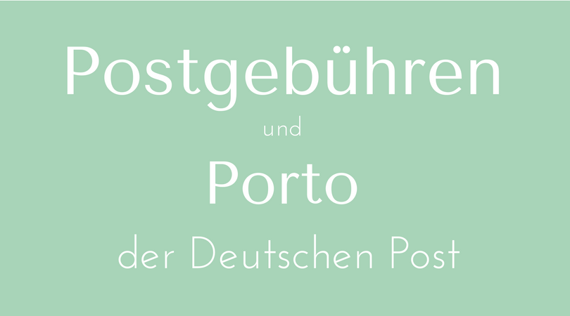 Postgebühren und Porto der Deutschen Post