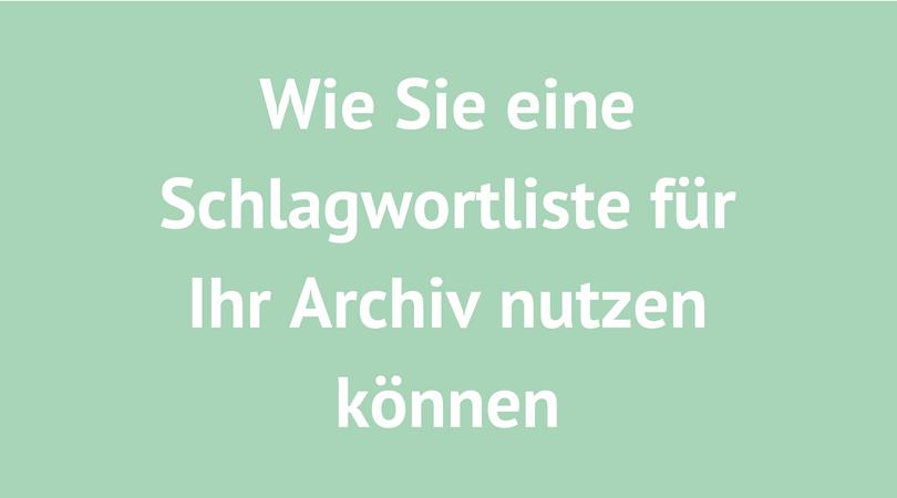 schlagwortliste für archiv nutzen