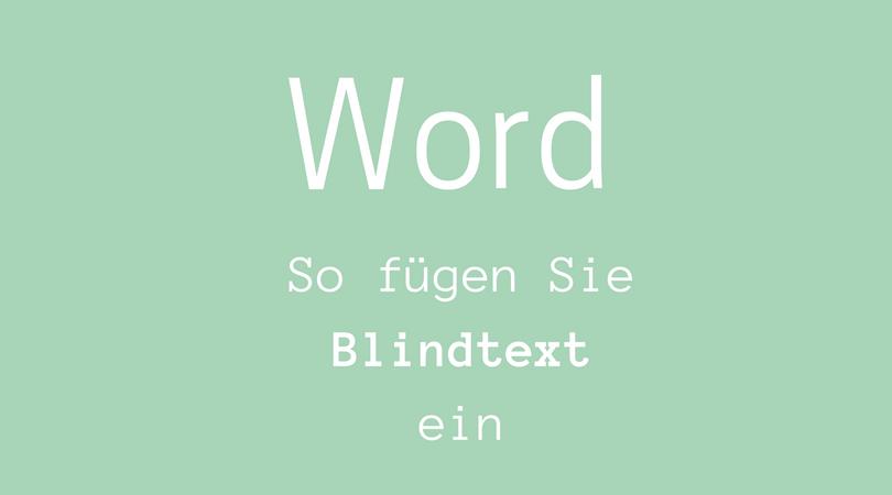 Word - so fügen Sie Blindtext ein