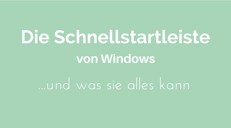 Schnellstartleiste windows