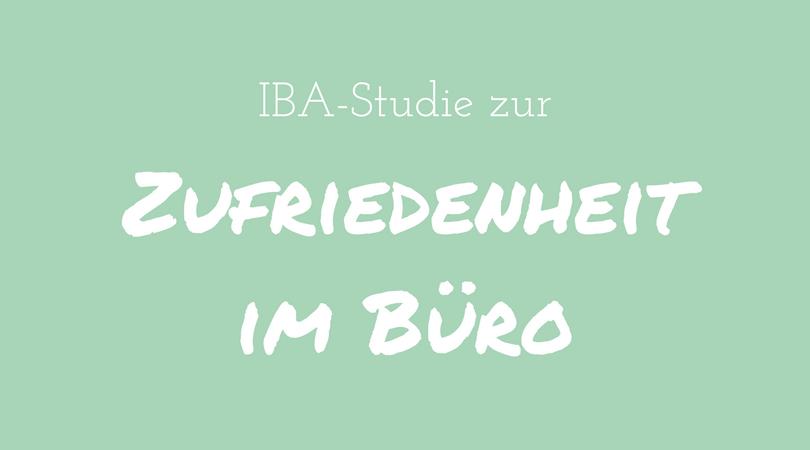 IBA-Studie zur Zufriedenheit im Büro