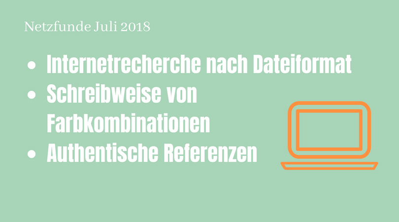 Netzfunde Juli 2018